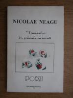 Anticariat: Nicolae Neagu - Trandafiri in gradina cu iarna