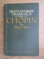 Anticariat: Nina Vieru - Dramaturgie muzicala in opera lui Chopin