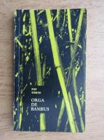 Pop Simion - Orga de bambus