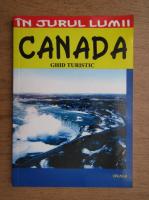 Anticariat: Silvia Colfescu, Anton Caragea - In jurul lumii. Canada. Ghid turistic