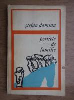 Anticariat: Stefan Damian - Portrete de familie