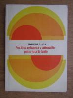 Anticariat: Valentina Liciu - Pregatirea pedagogica a adolescentilor pentru viata de familie