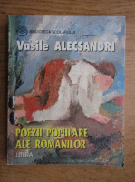 Anticariat: Vasile Alecsandri - Poezii populare ale romanilor