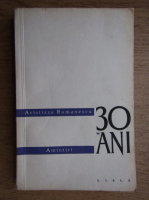Aristizza Romanescu - 30 de ani, amintiri