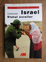 Claude Klein - Israel. Statul evreilor