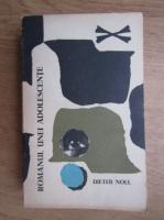 Dieter Noll - Romanul unei adolescente