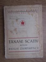 Anticariat: Duiliu Zamfirescu - Tanase Scativ (1923)