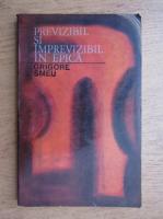 Anticariat: Grigore Smeu - Previzibil si imprevizibil in epica