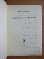 Anticariat: Ioana Craciunescu - Caietul cu adnotari (cu autograful autoarei)