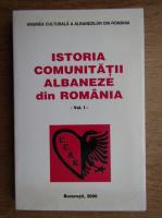 Istoria comunitatii albaneze din Romania (volumul 1)