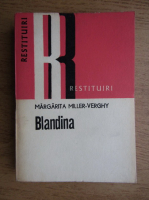 Anticariat: Margarita Miller-Verghy - Blandina