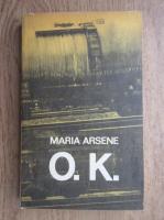 Anticariat: Maria Arsene - O.K.