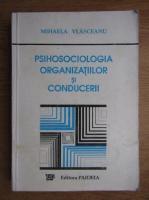 Mihaela Vlasceanu - Psihosociologia organizatiilor si conducerii
