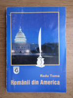 Anticariat: Radu Toma - Romanii din America