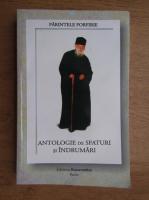 Sfantul Porfirie - Antologie de sfaturi si indrumari