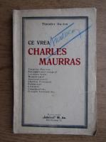 Anticariat: Theodor Martas - Ce vrea Charles Maurras (1938)