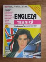 Anticariat: Viorica Danila - Engleza tehnica si dictionar de termeni si expresii