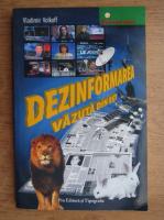 Anticariat: Vladimir Volkoff - Dezinformarea vazuta din est