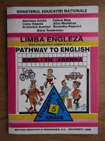 Anticariat: Alaviana Achim, Felicia Dinu - Limba engleza. Manual pentru clasa a V-a. Pathway to english