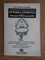 Anticariat: Alexandru Dobos - Comentarii asupra lucrarii puterea gandului de Swami Shivananda