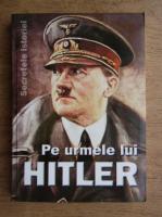 Anca Voican, Odette Hanganu - Pe urmele lui Hitler