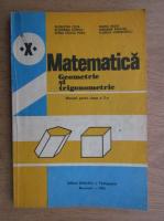 Anticariat: Augustin Cota - Matematica. Manual pentru clasa a X-a. Geometrie si trigonometrie (1984)