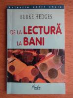 Anticariat: Burke Hedges - De la lectura la bani