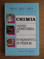 Anticariat: C. Costin, I. Baciu - Chimia pentru admitere in invatamantul superior (1995)