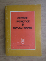 Anticariat: Cantece patriotice si revolutionare