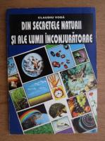 Anticariat: Claudiu Voda - Din secretele naturii si ale lumii inconjuratoare