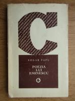 Anticariat: Edgar Papu - Poezia lui Eminescu