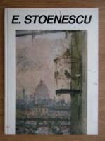 Eustatiu Stoenescu 1884-1957