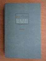 Anticariat: Geo Bogza - Scrieri in proza (volumul 3)