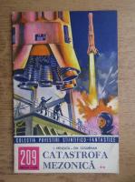 Anticariat: I. Minzatu - Catastrofa mezonica (volumul 2), nr. 209