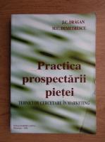 Anticariat: M. C. Demetrescu - Practica prospectarii pietei