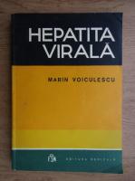 Anticariat: Marin Voiculescu - Hepatita virala
