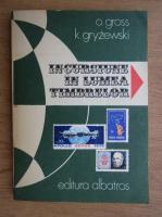 O. Gross, K. Gryzewski - Incursiune in lumea timbrelor