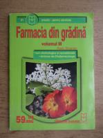 Radu Stoianov - Farmacia din gradina (volumul 3)