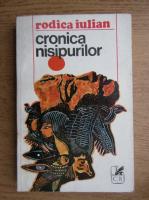 Anticariat: Rodica Iulian - Cronica nisipurilor