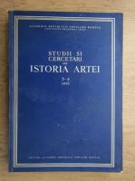 Anticariat: Studii si cercetari de istoria artei (volumul 3-4)