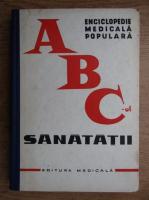 Anticariat: Theodor Burghele - Enciclopedie medicala populara. ABC-ul sanatatii