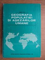 Anticariat: Vasile Cucu - Geografia populatiei si asezarilor umane