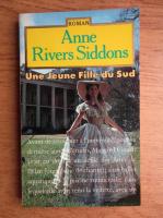 Anticariat: Anne Rivers Siddons - Une jeune fille du Sud