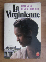 Barbara Chase Riboud - La virginienne
