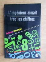 Anticariat: Boileau Narcejac - L'ingenieur aimait trop les chiffres