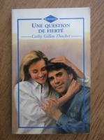Cathy Gillen Thacker - Une question de fierte