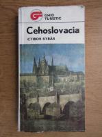 Anticariat: Ctibor Rybar - Cehoslovacia. Ghid turistic