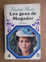 Elisabeth Barbier - Les gens de Mogador. Ludivine (volumul 4)