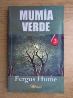 Fergus Hume - Mumia verde