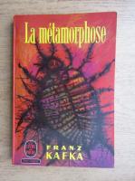 Anticariat: Franz Kafka - La metamorphose